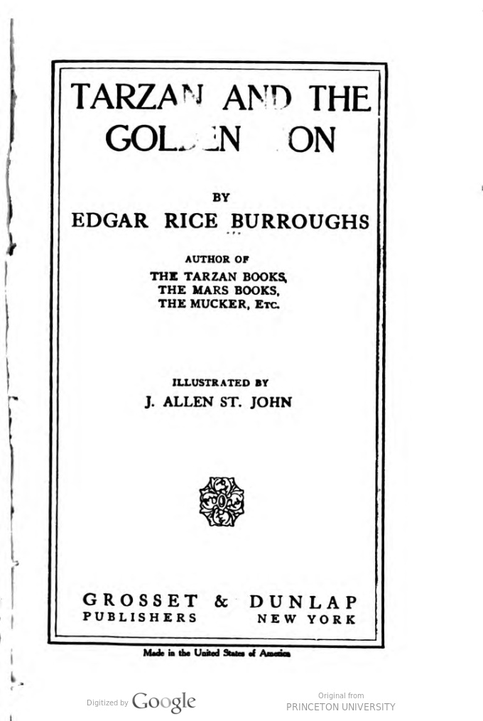 Tarzan and the golden lion / by Edgar Rice Burroughs ; illustrated by J. Allen St. John.